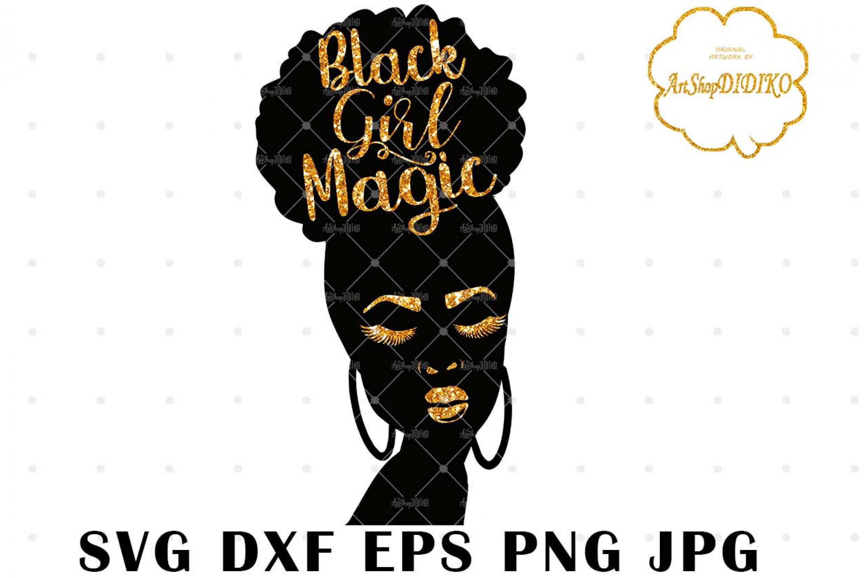 Black Girl Magic Hair 1 SVG, African American SVG