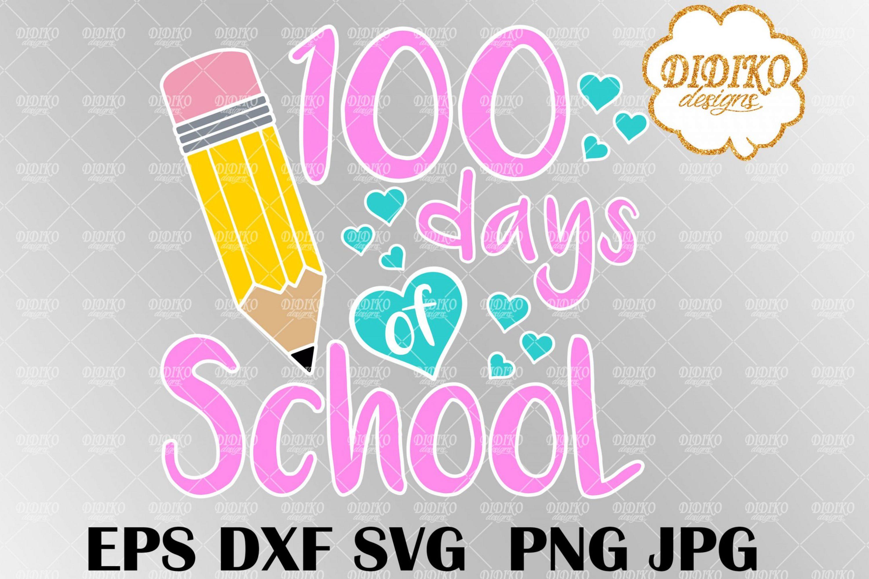 100 Days Of School SVG #1, Pencil SVG, Teacher svg