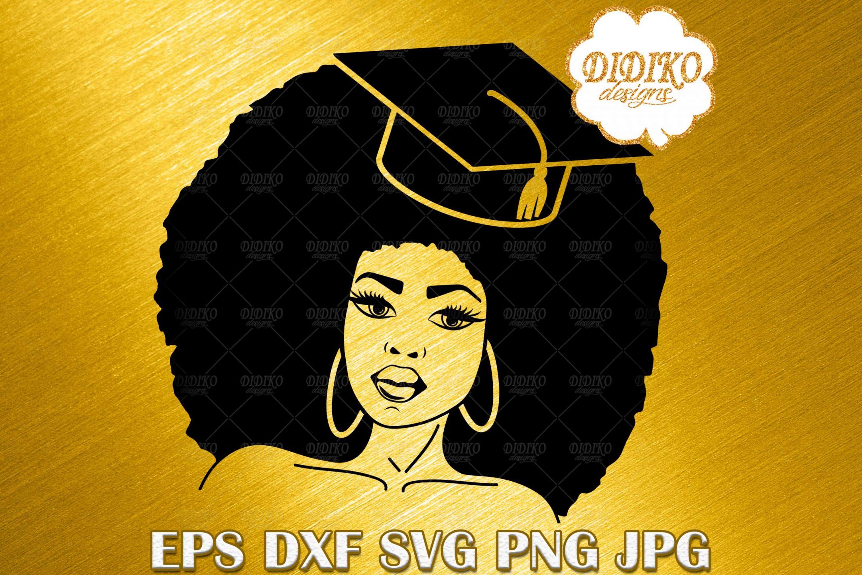 Black Woman Graduation SVG, Black and Educated SVG, Afro Woman SVG, Black Lady SVG, Cricut File