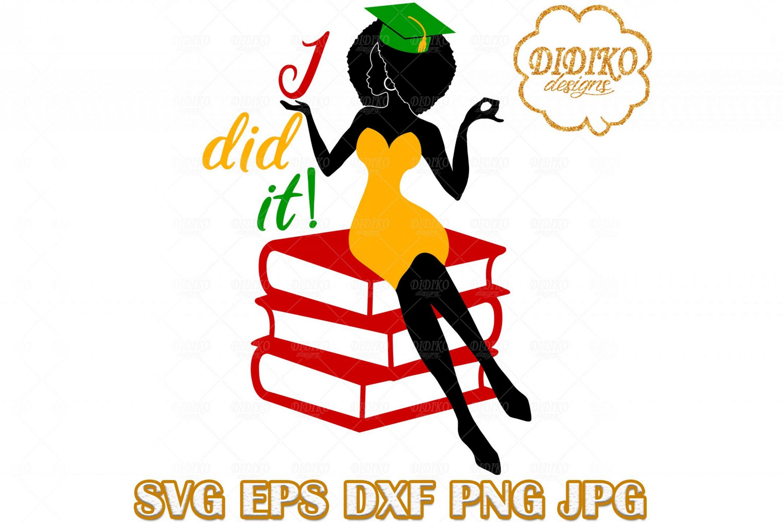 Black Woman Graduation SVG #4, Sorority SVG, Black and Educated SVG, Afro Woman SVG, Black History SVG, Cricut File