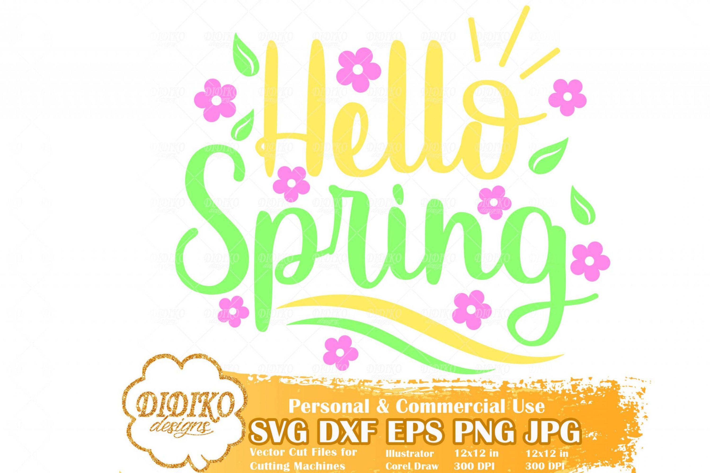 Hello Spirng Free SVG, Spring Free SVG, Flowers Free SVG, Free Svg For Kid, Cricut File