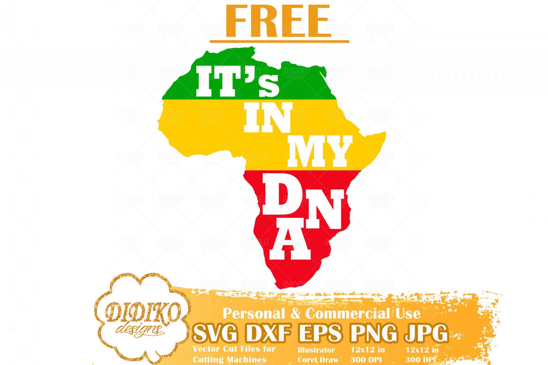 Africa DNA Svg #2, Free Black History SVG, Africa Free SVG, Free Black Woman Svg, Cricut File
