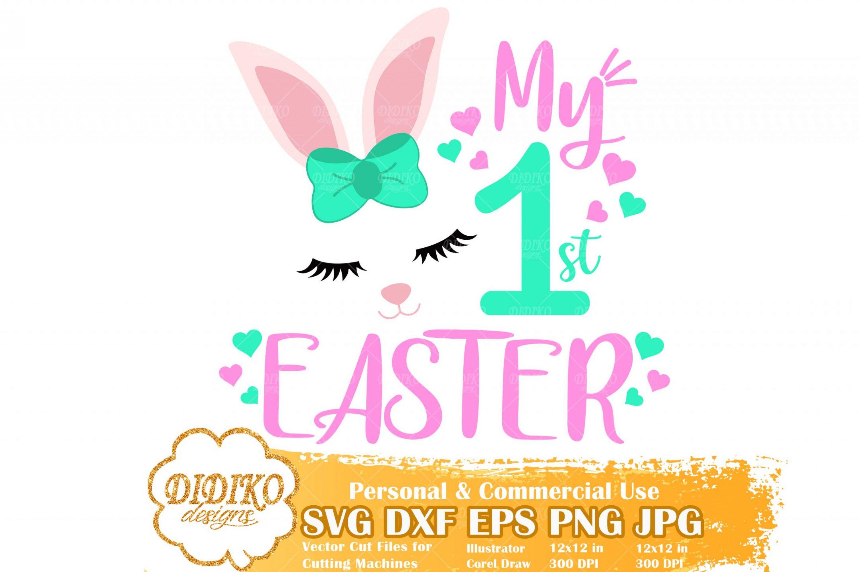 My First Easter SVG, Easter Girl SVG, Easter Bunny SVG, Easter Baby Svg, Bunny Girl Svg, Cricut File