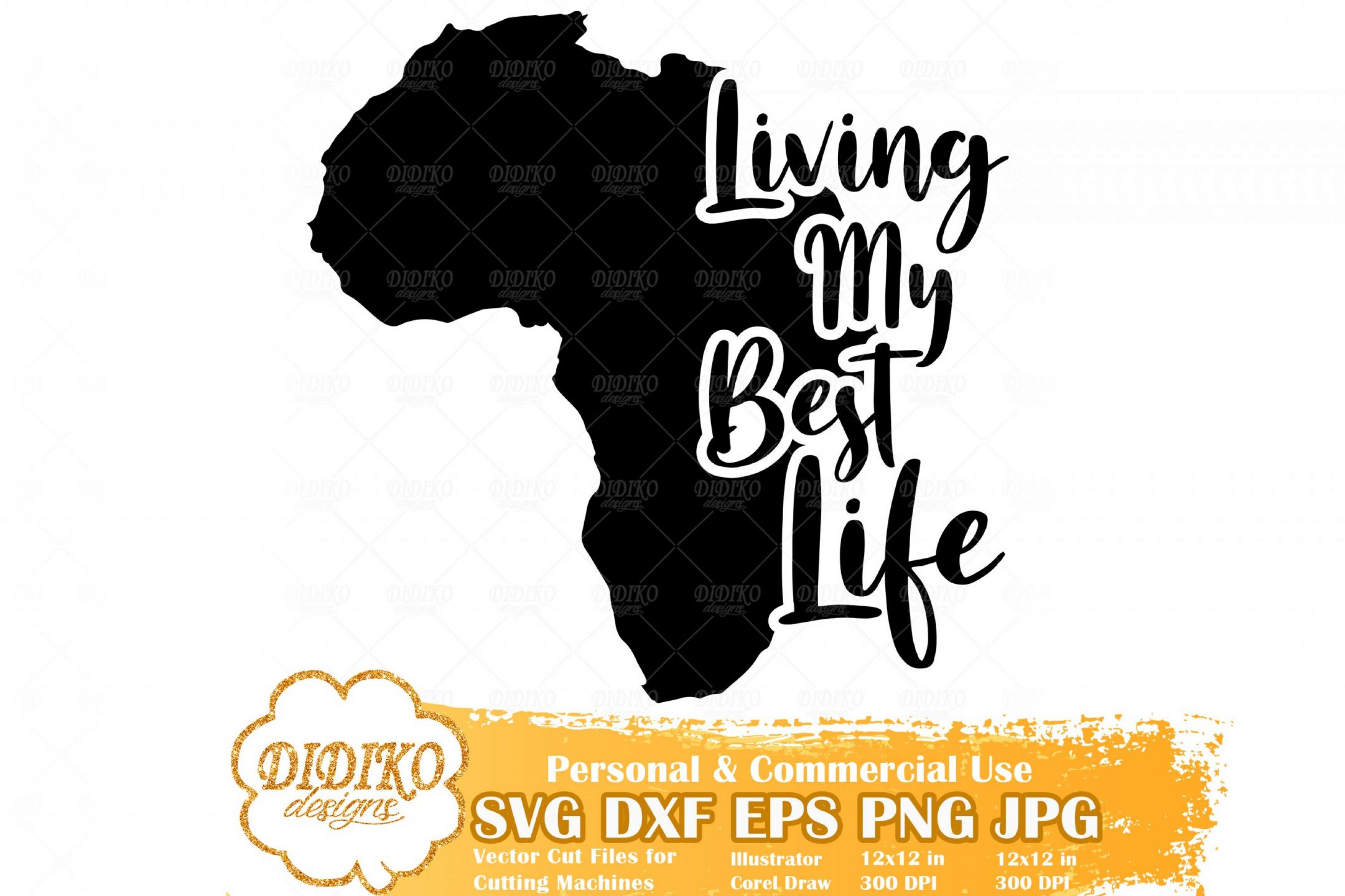 Living My Best Life SVG #1, Africa SVG, Black History SVG, Africa Saying SVG, Cricut File