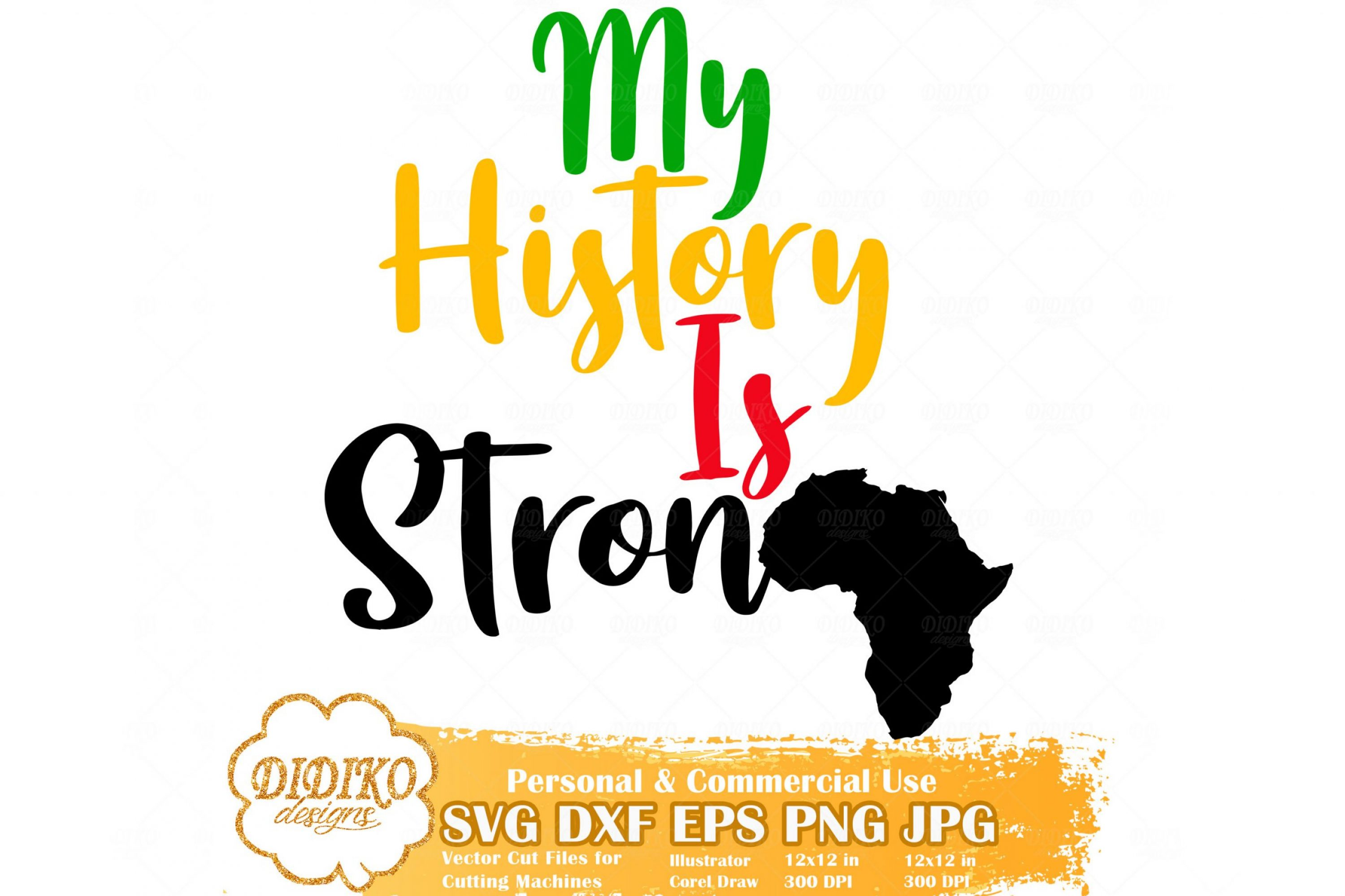 My History Is Strong SVG #2, Africa SVG, Free Black History SVG File For Cricut