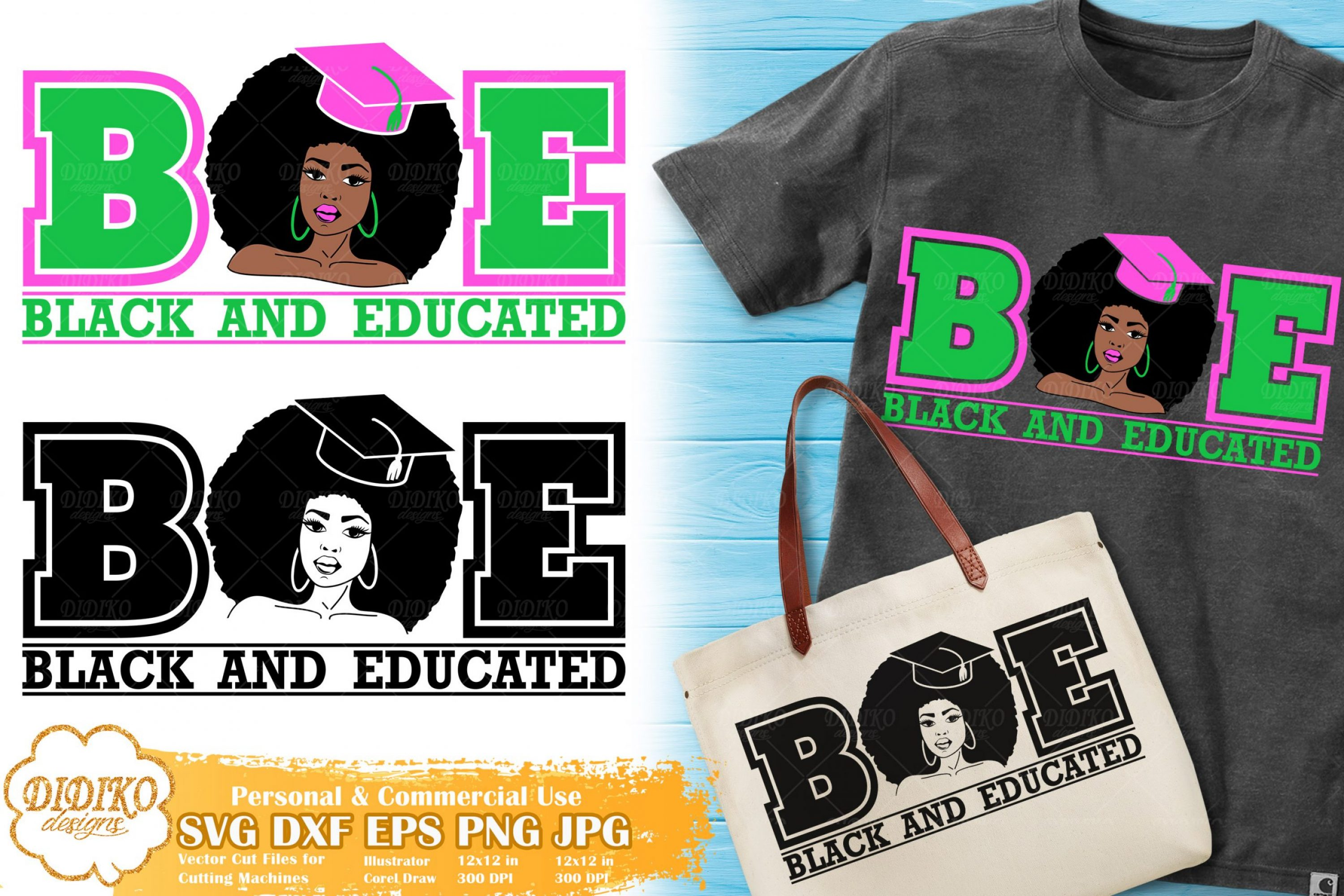 Black and Educated Woman SVG #2 | Sorority SVG
