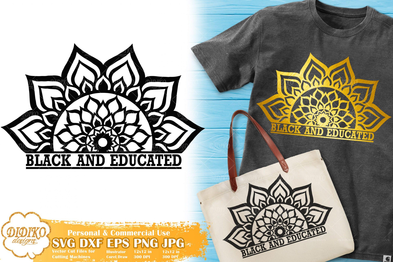 Black and Educated SVG | Mandala SVG | Zentangle SVG
