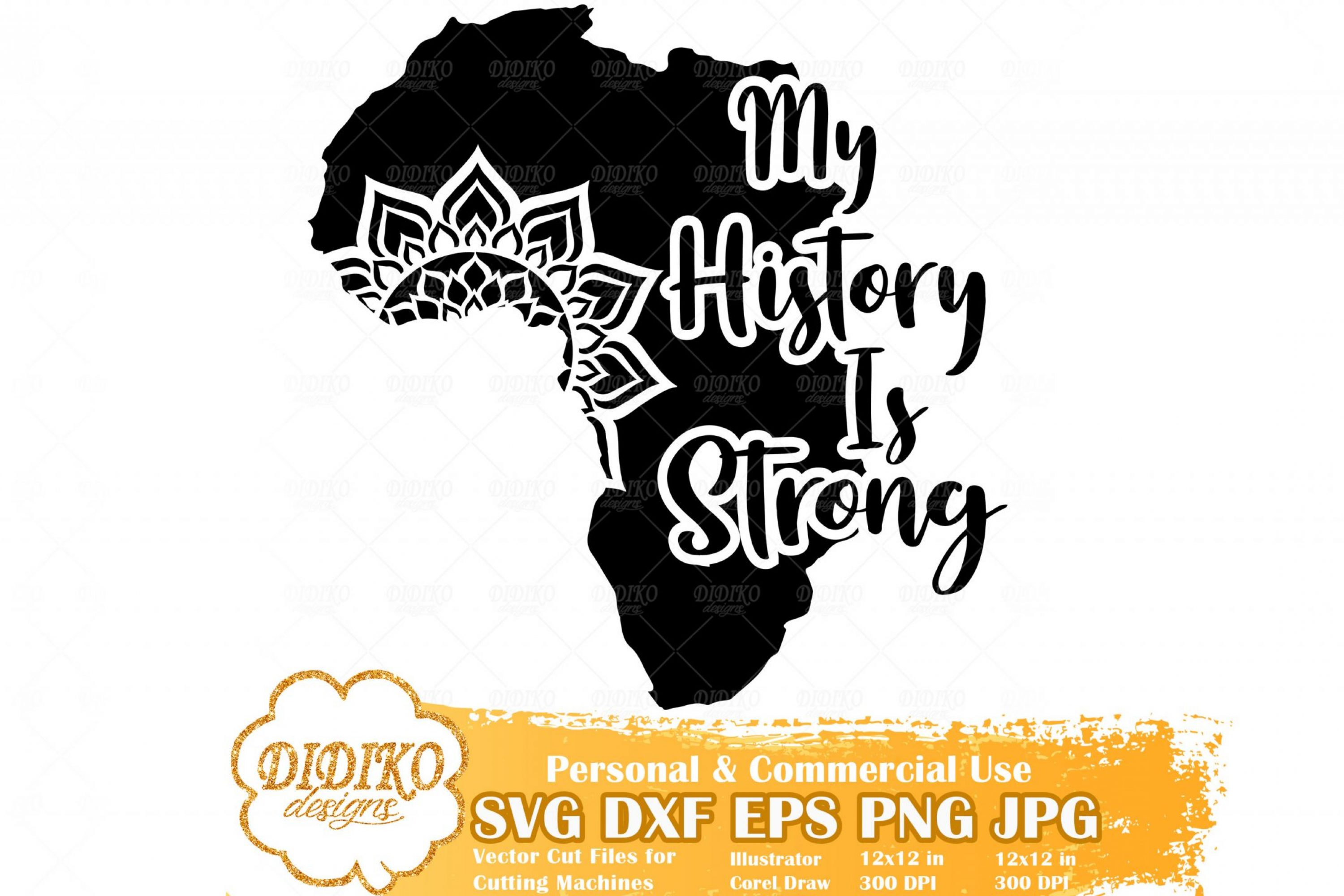 My History Is Strong SVG #3, Mandala SVG, Africa SVG