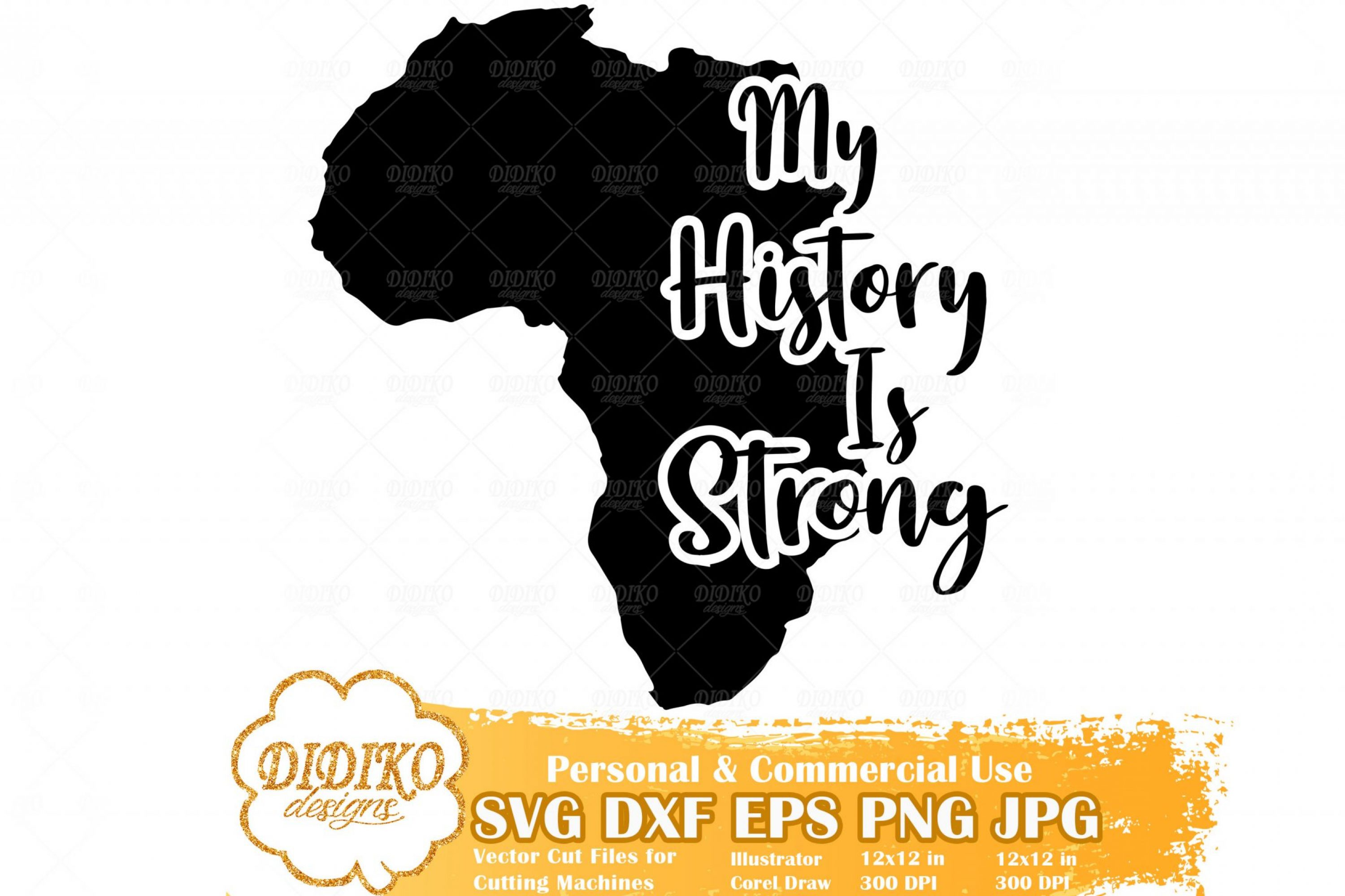 My History Is Strong SVG #1, Africa SVG, Black History SVG, Africa Saying SVG, Cricut File