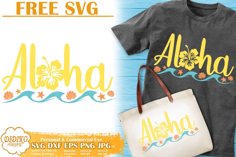 Aloha Free SVG | Summer Free Svg | Beach Free Svg