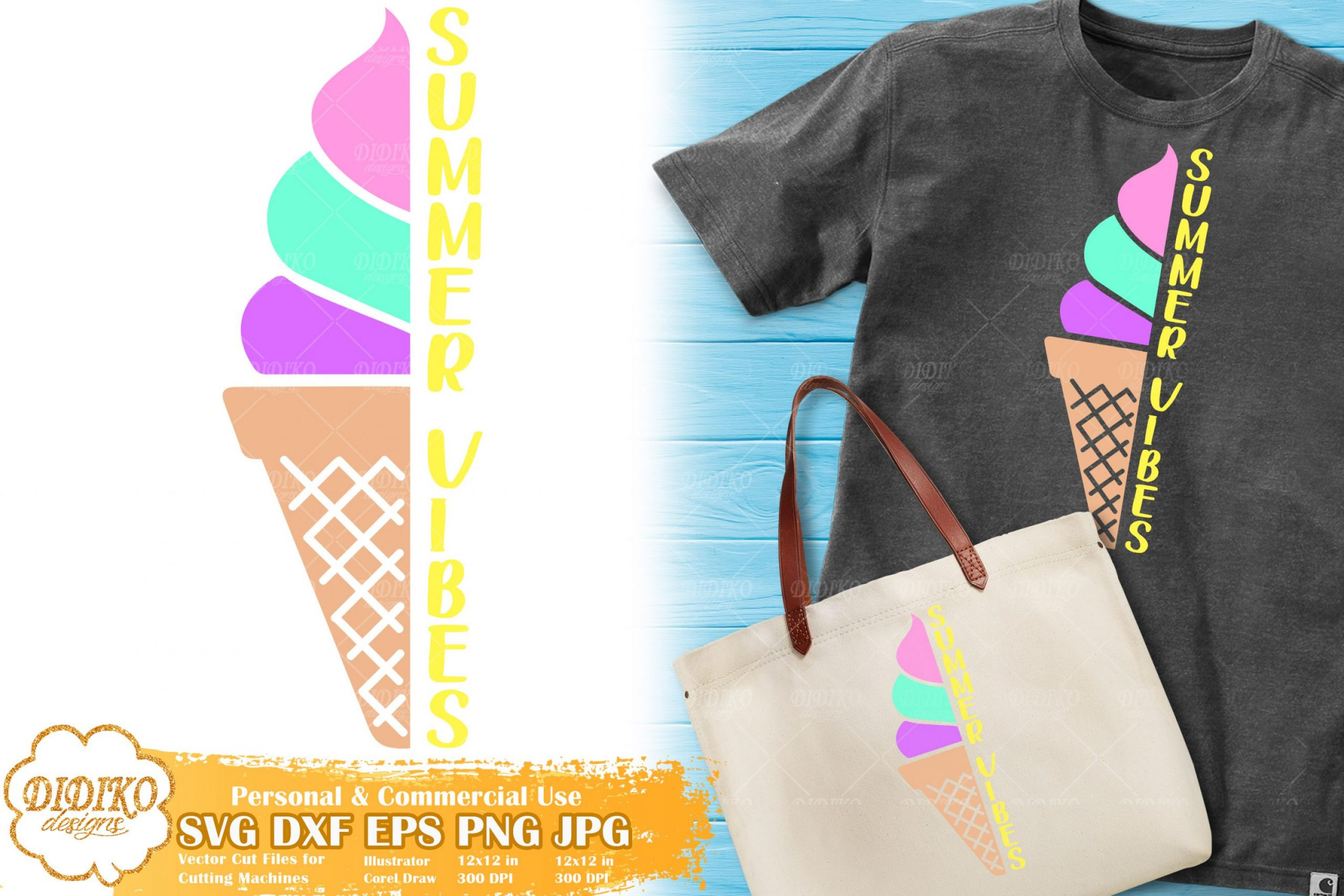 Summer Vibes SVG | Ice Cream Saying SVG for Cricut