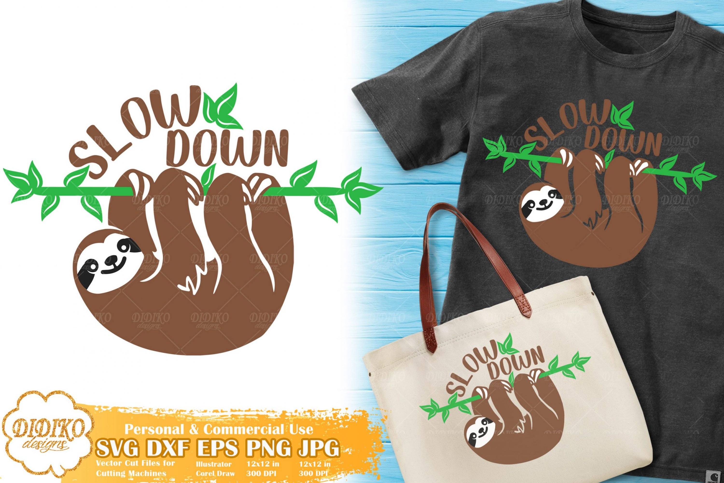 Slow Down SVG | Sloth Saying SVG File | Hanging Sloth