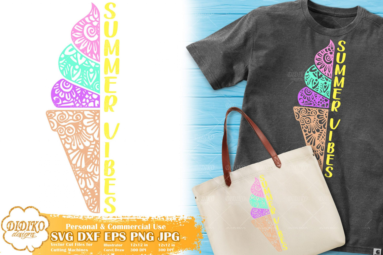 Ice Cream Zentangle SVG | Summer Saying SVG File