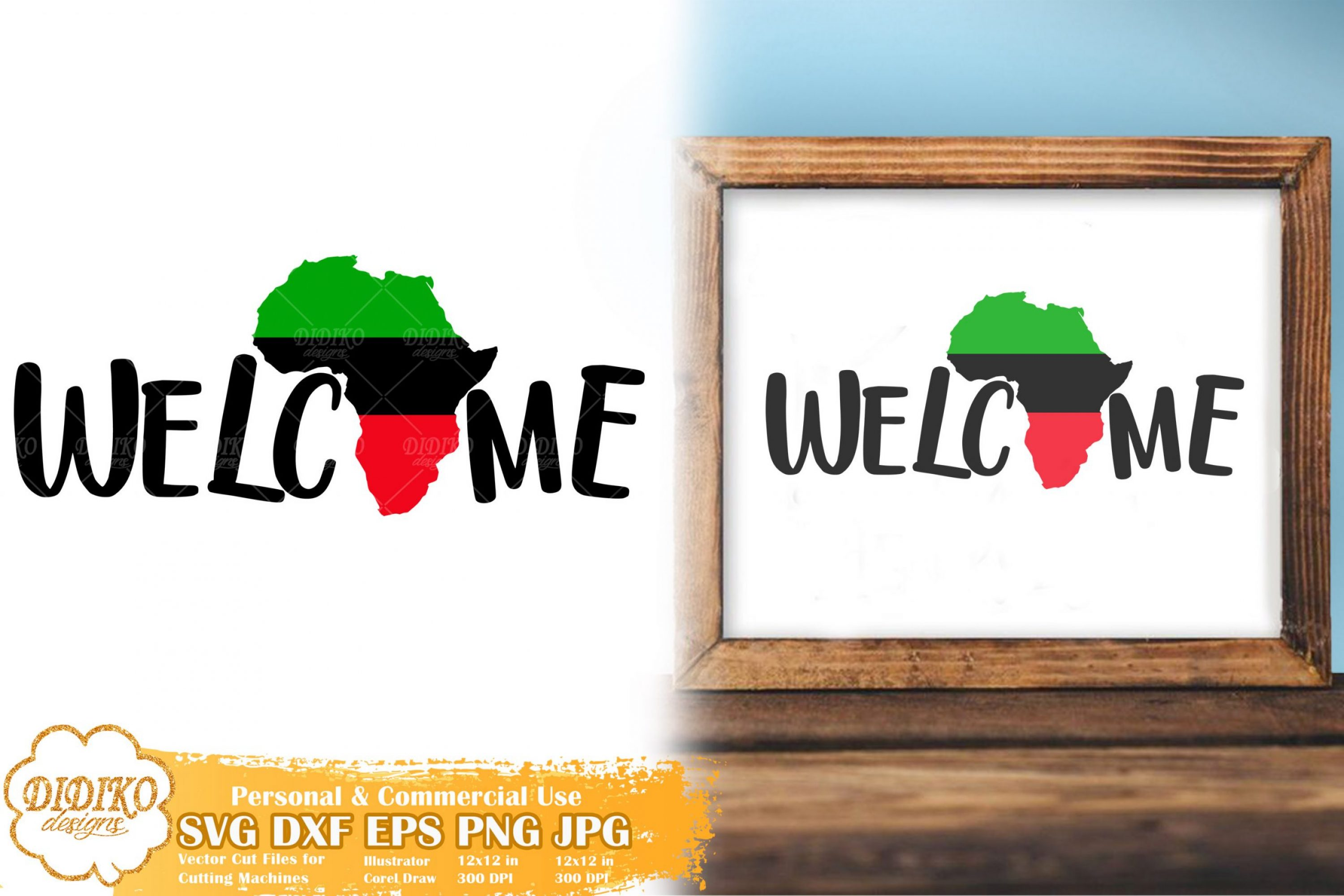 Africa Welcome SVG #3 | Black History | Juneteenth Svg