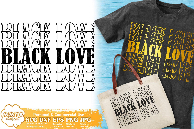 Black Love Stacked SVG, Black History Month SVG, Afro SVG, Cricut File, Cut File