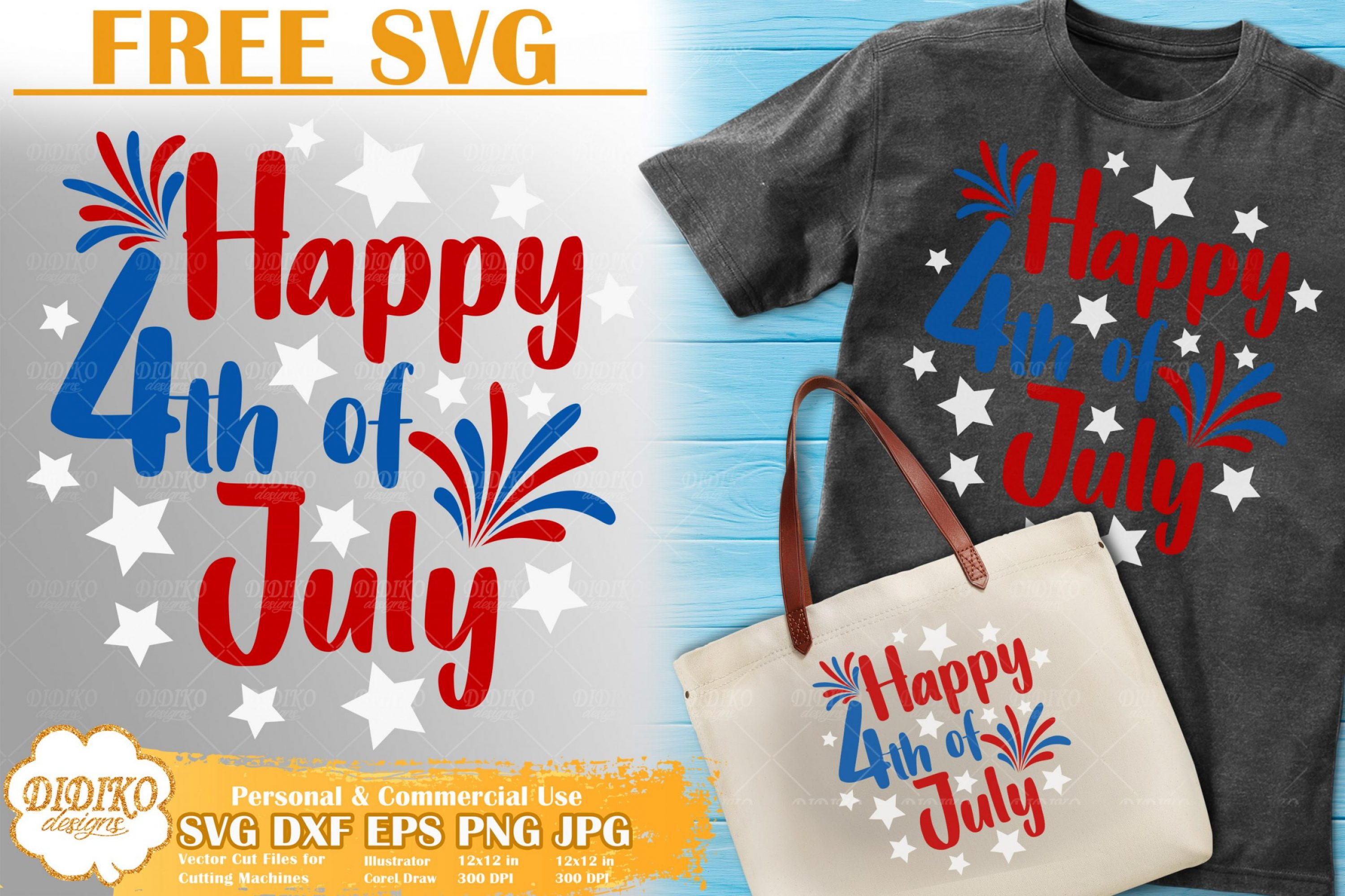 Happy 4th of July SVG Free | Free SVG Cut File