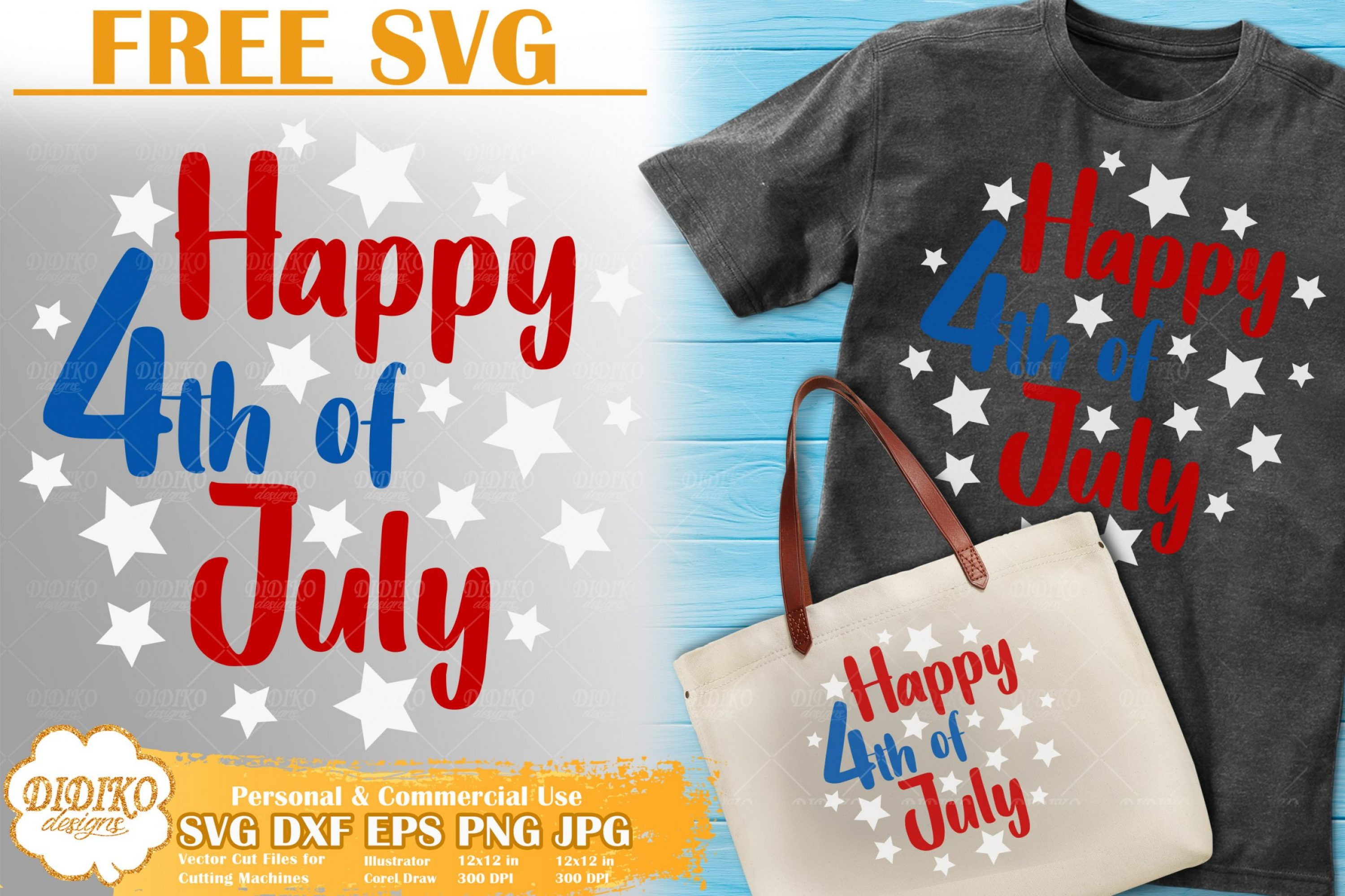 Happy 4th of July Free SVG | Free SVG Cricut File