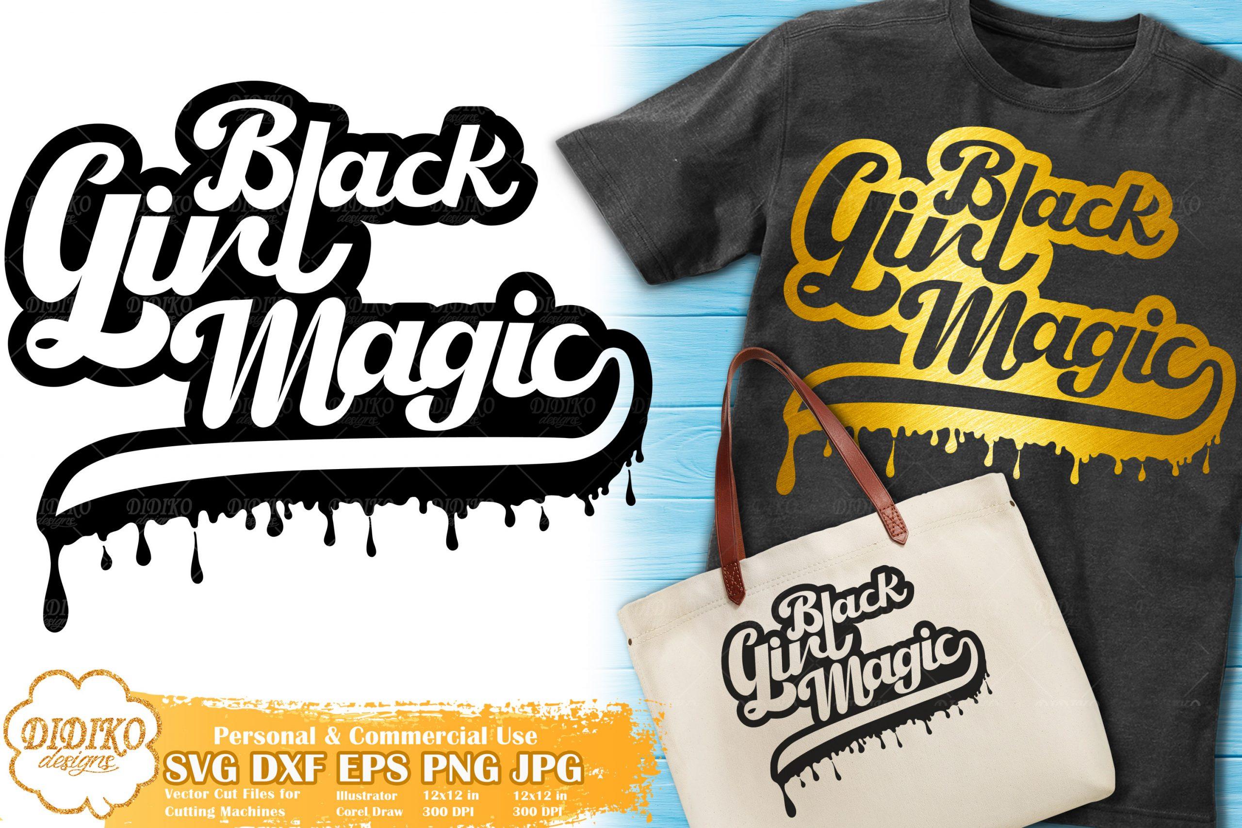 Black Girl Magic SVG #1