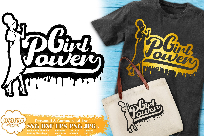 Girl Power Dripping SVG   Black Woman Melanin Svg