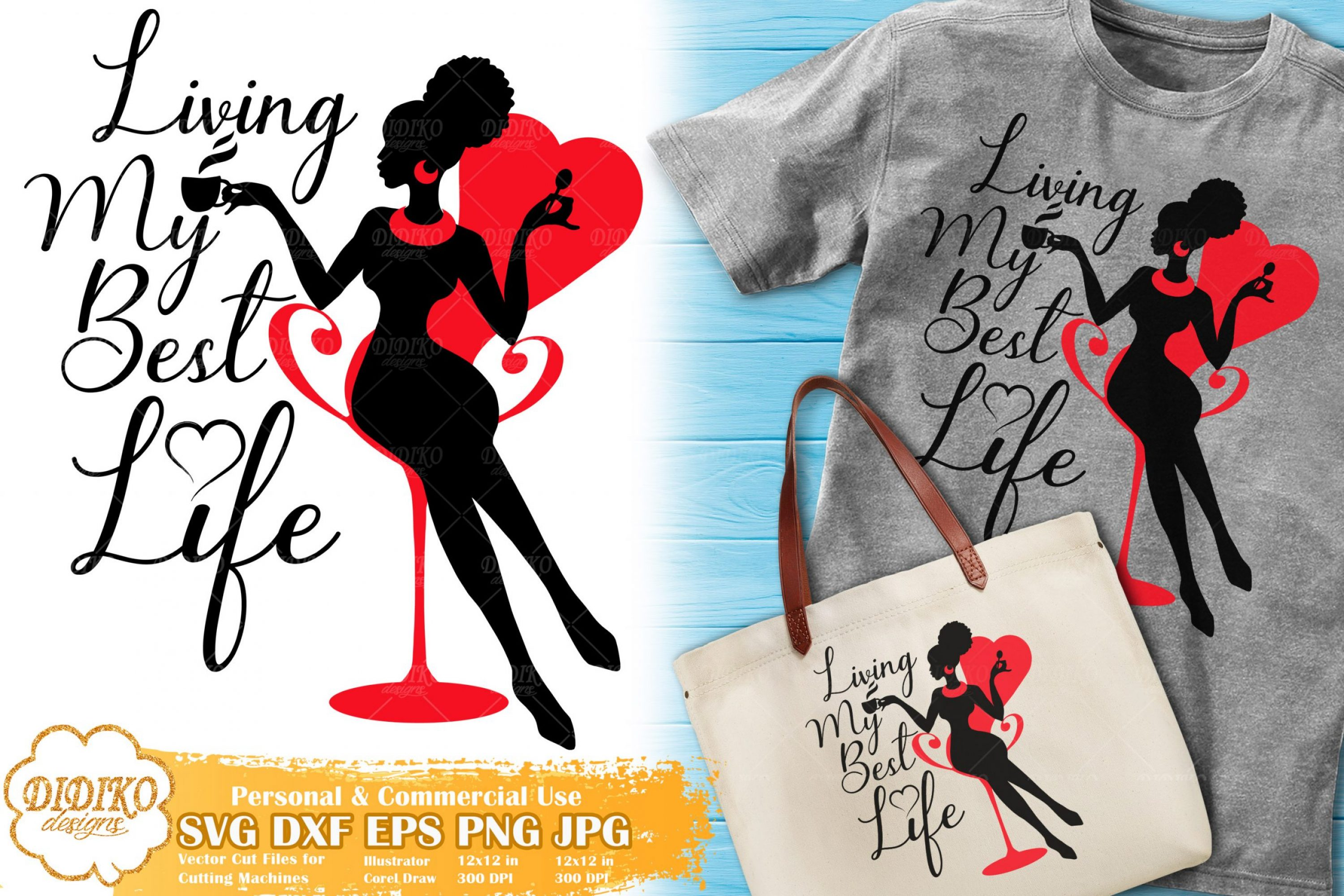 Living My Best Life SVG | Black Woman | Boss Lady Svg