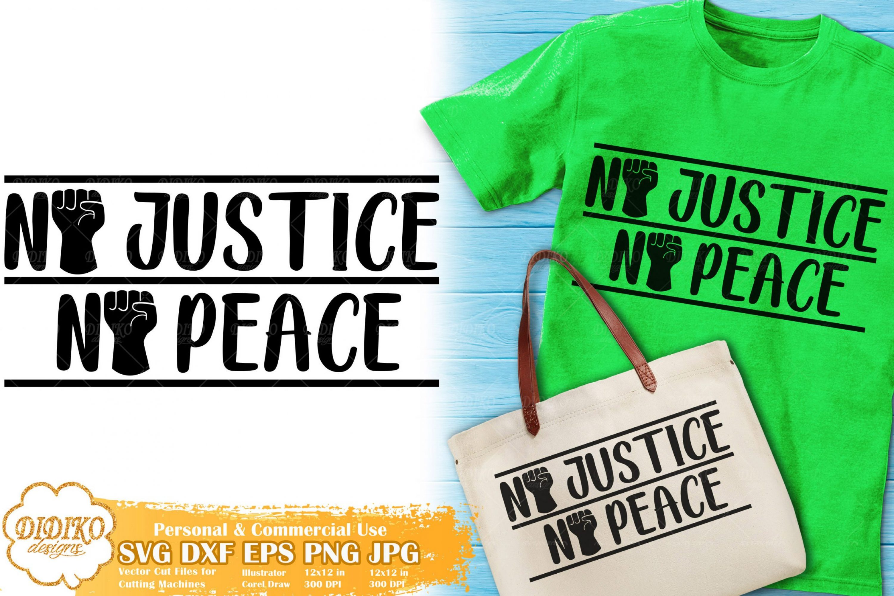 No Justice No Peace SVG #1 | Black Lives Matter cut file
