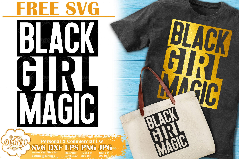 Black Girl Magic SVG Free | Black Power svg | Melanin