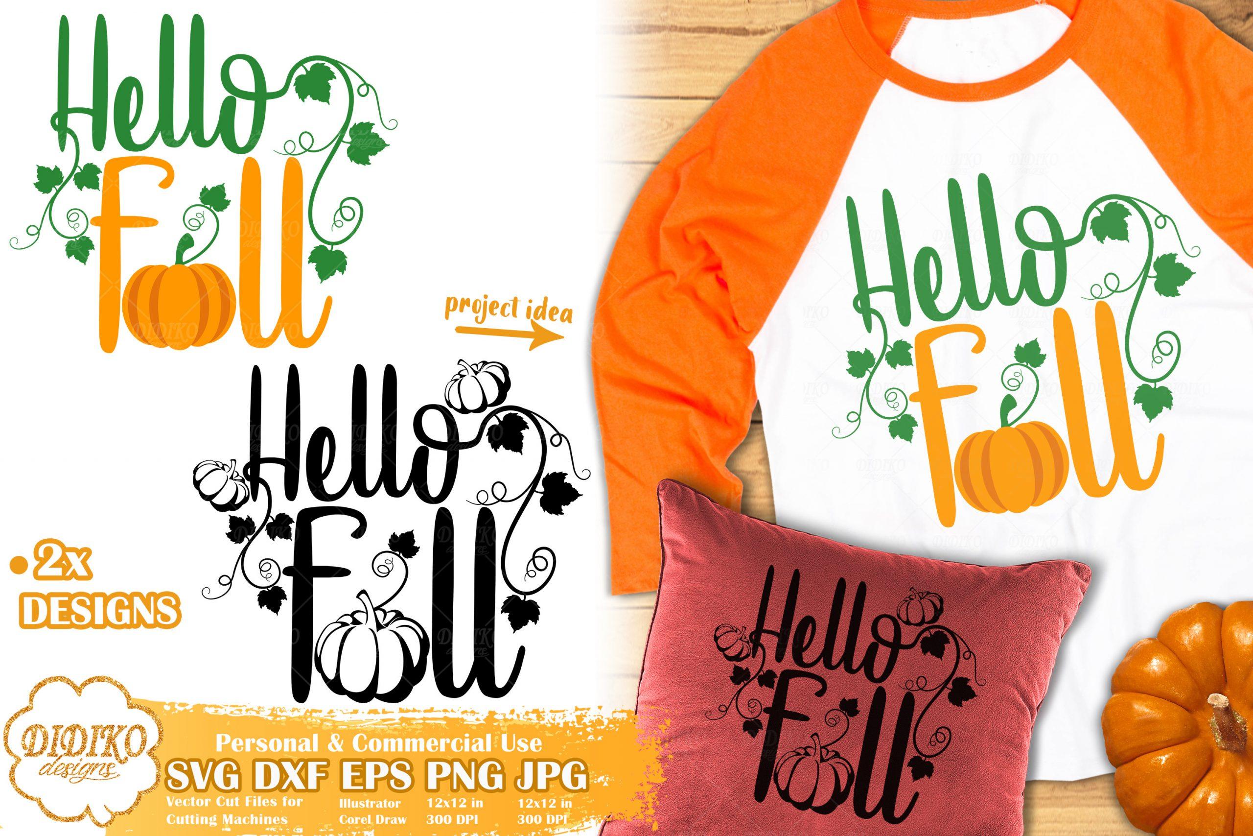 Hello Fall Svg Pumpkin Svg Autumn Cut File Didiko Designs