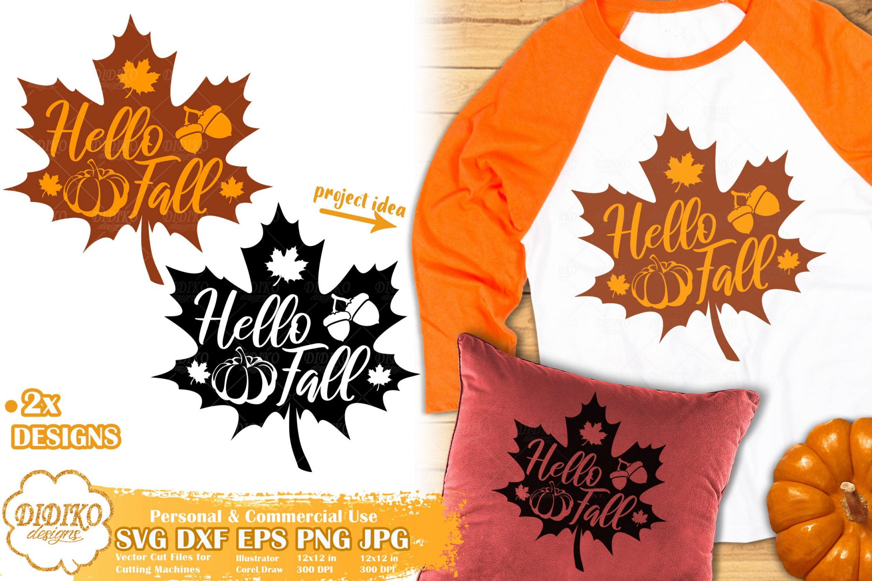 Hello Fall Svg 1 Fall Leaves Svg Autumn Cut File Didiko Designs