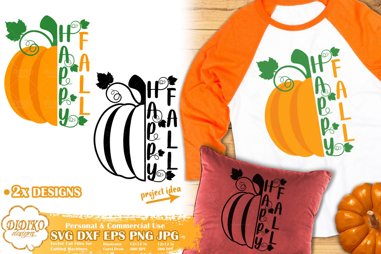 Happy Fall Svg Pumpkin Quote Svg Autumn Svg Didiko Designs