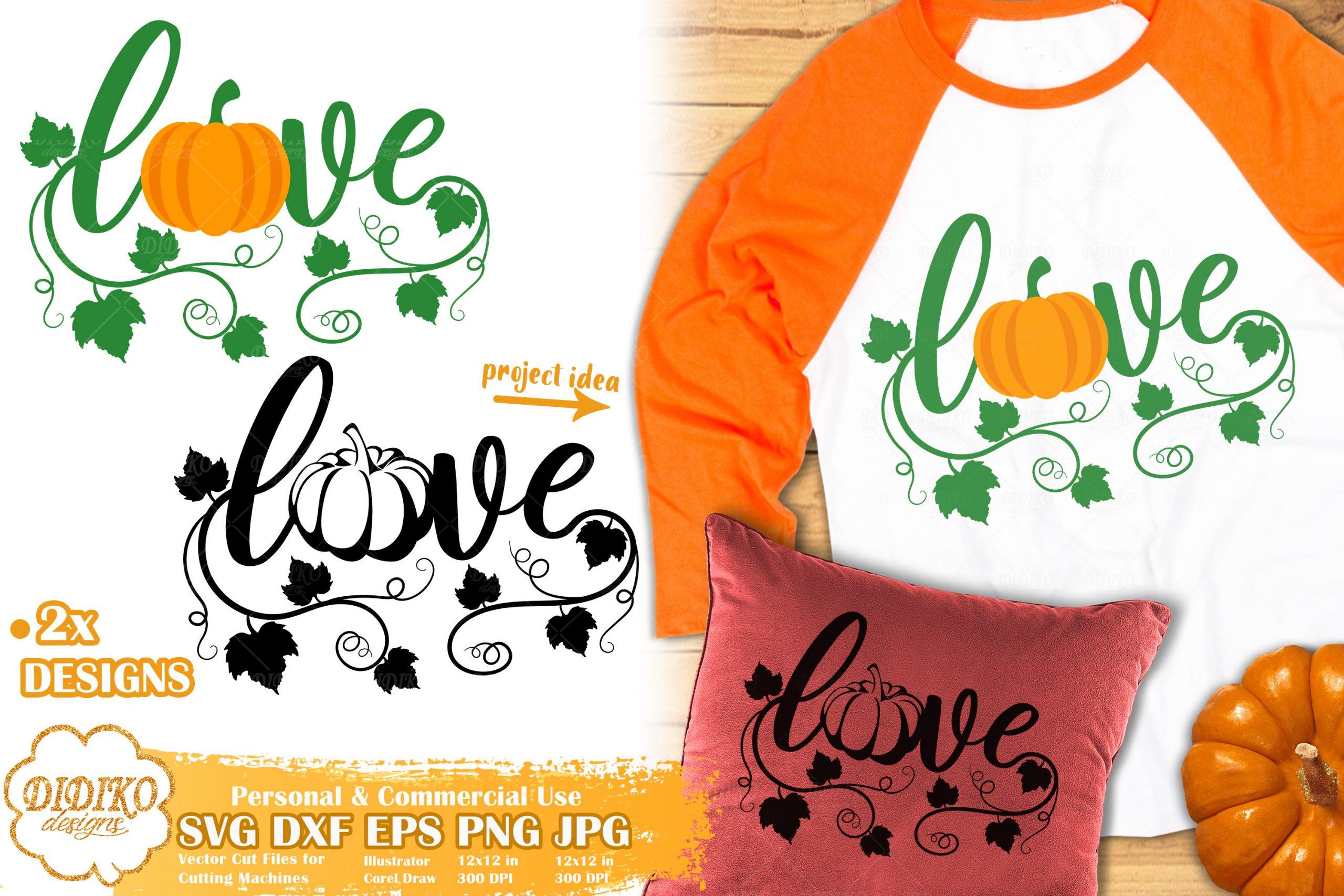 Pumpkin Love Svg Fall Svg Autumn Svg Cut File Didiko Designs