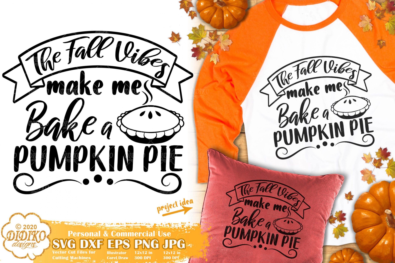 Fall Quotes SVG #2 | Pumpkin Pie Svg | kitchen sign svg
