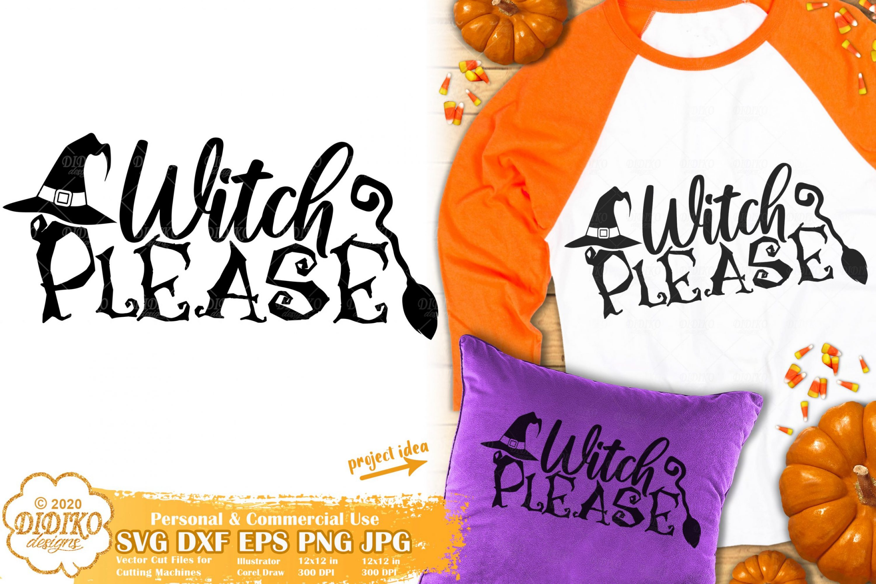 Witch Please SVG   Halloween Quotes Svg   Witch Svg