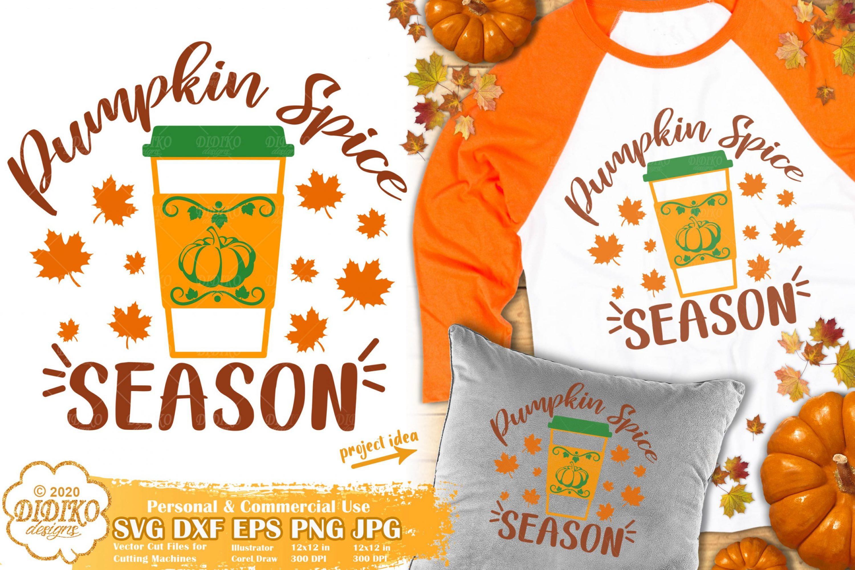 Pumpkin Spice Season SVG | Fall Svg | Pumpkin Quotes