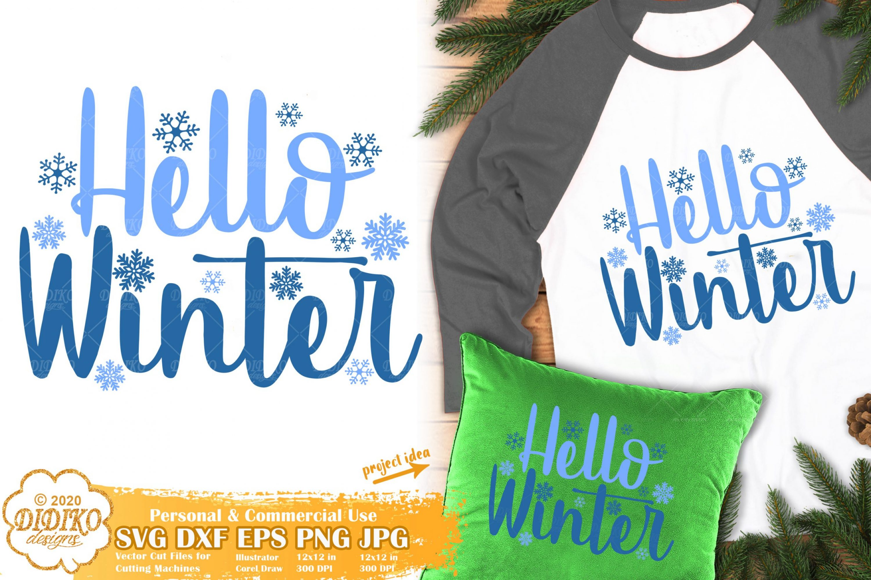 Hello Winter SVG | Snowflake SVG | Snow Svg