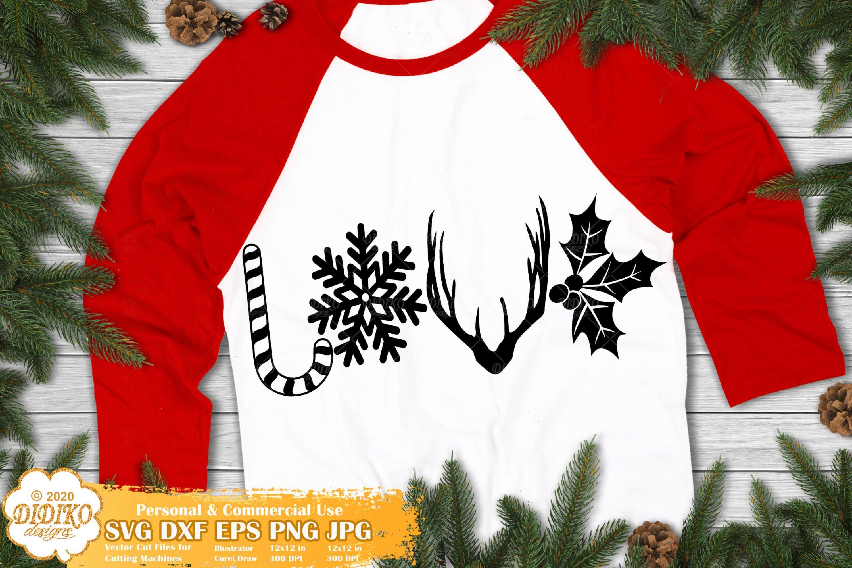 Christmas Love SVG, Funny Christmas Svg, Holiday Svg