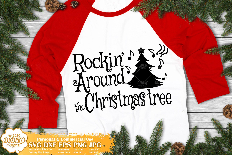 Rockin' Around The Christmas Tree SVG, Christmas Svg
