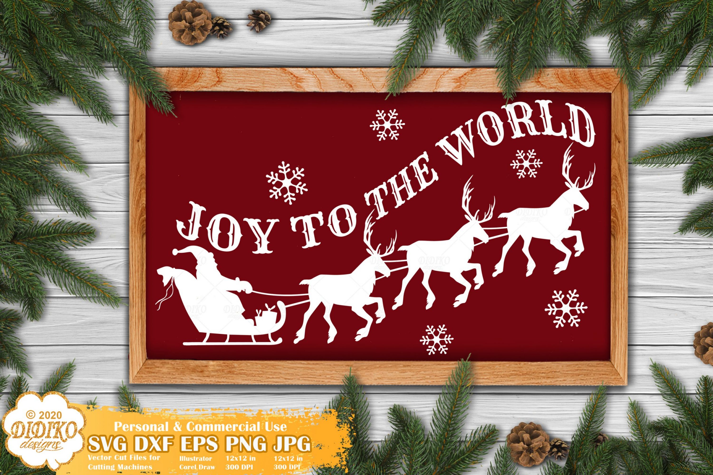 Joy To The World SVG, Santa Svg, Christmas Sign Svg