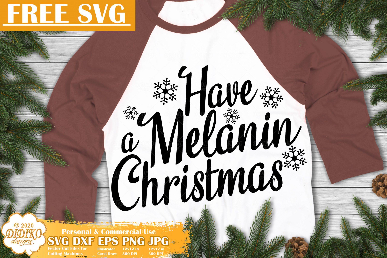Melanin Free SVG #1, African American Christmas Svg