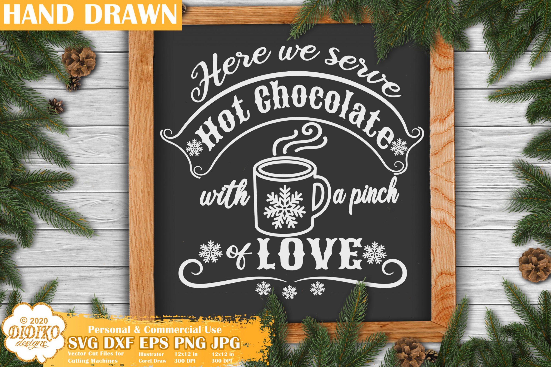 Farmhouse Christmas Sign SVG #1, Hot cocoa sign Svg