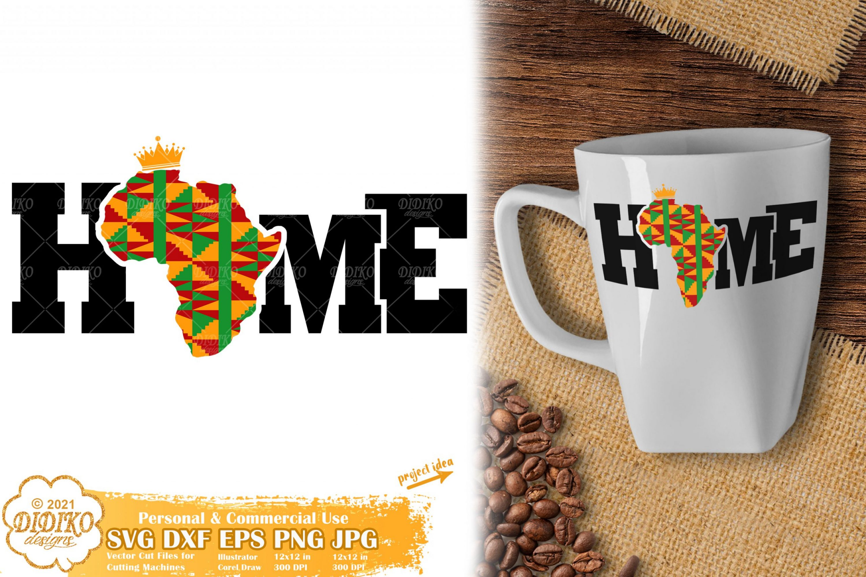 Home Africa SVG, Black History Month Svg, Ankara Svg