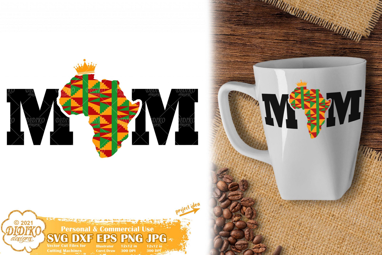 Black Mom SVG, Black History SVG, Africa SVG, Ankara