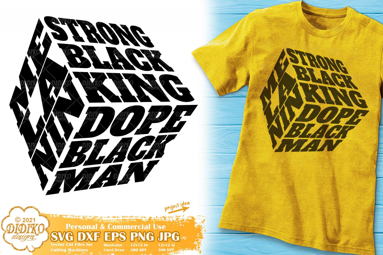 Strong Black King SVG, Dope Man Svg, Melanin Cube
