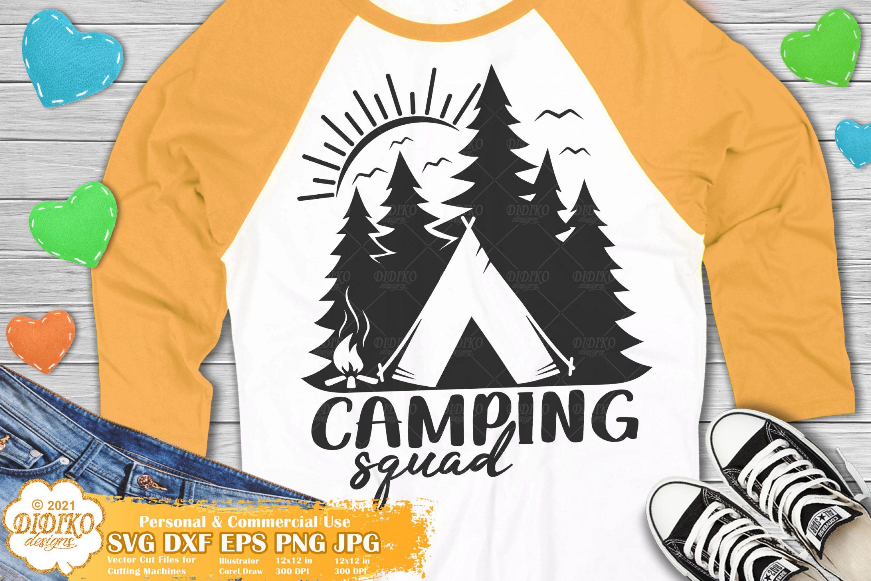 Camping Squad SVG #1, Camper Svg, Adventure Svg