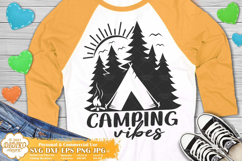 Camping Vibes SVG #1, Camper Svg, Adventure Svg