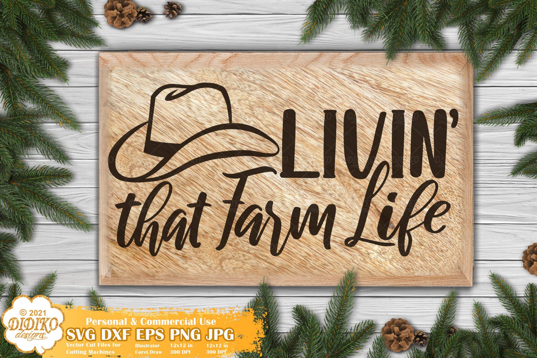 Farm Life SVG, Farmhouse Signs Svg, Farmhouse Svg