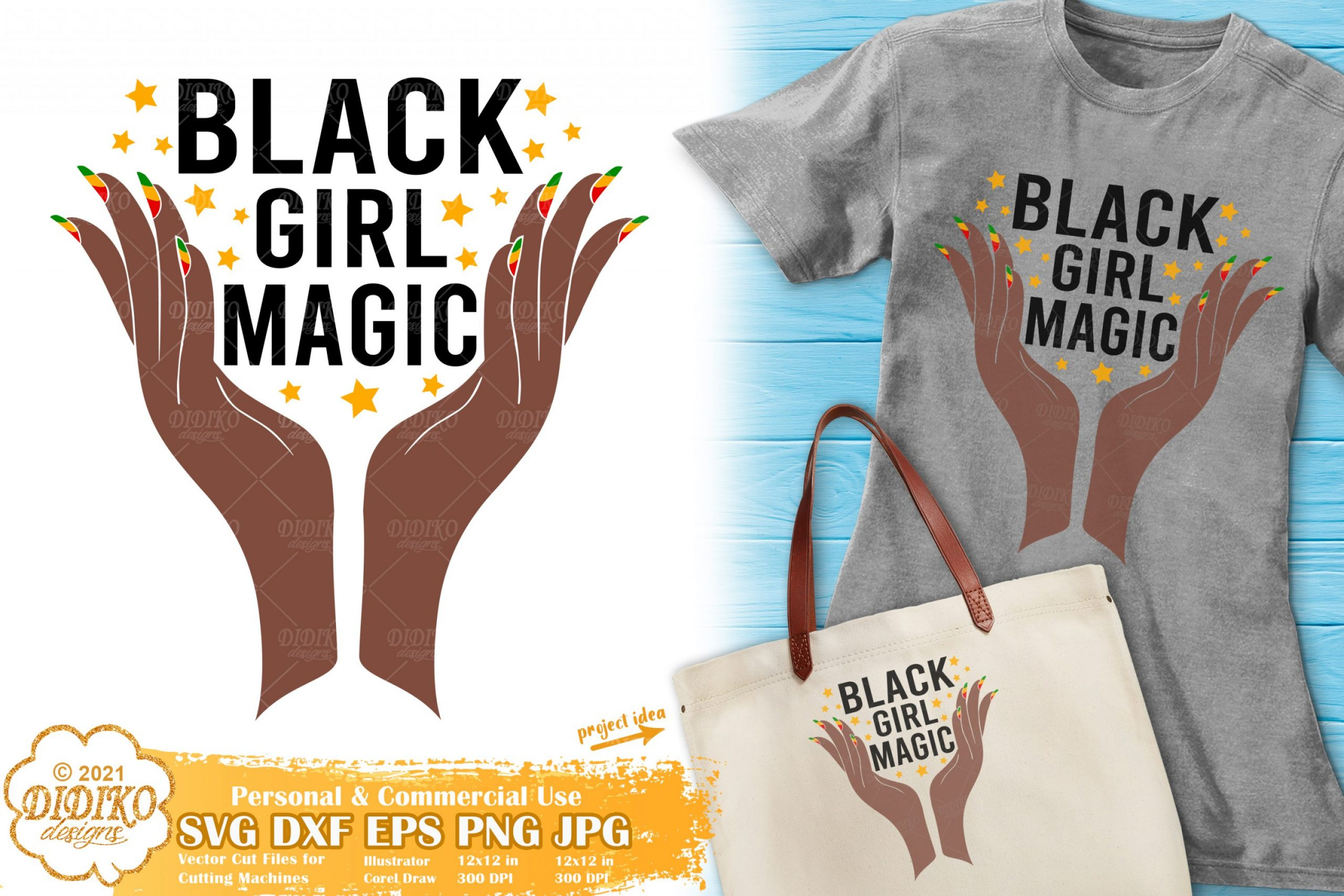 Black Girl Magic SVG File, Black Woman Svg, Melanin