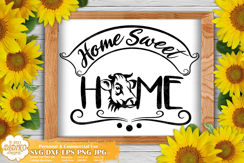 Home Sweet Home Farmhouse SVG, Farmhouse Signs