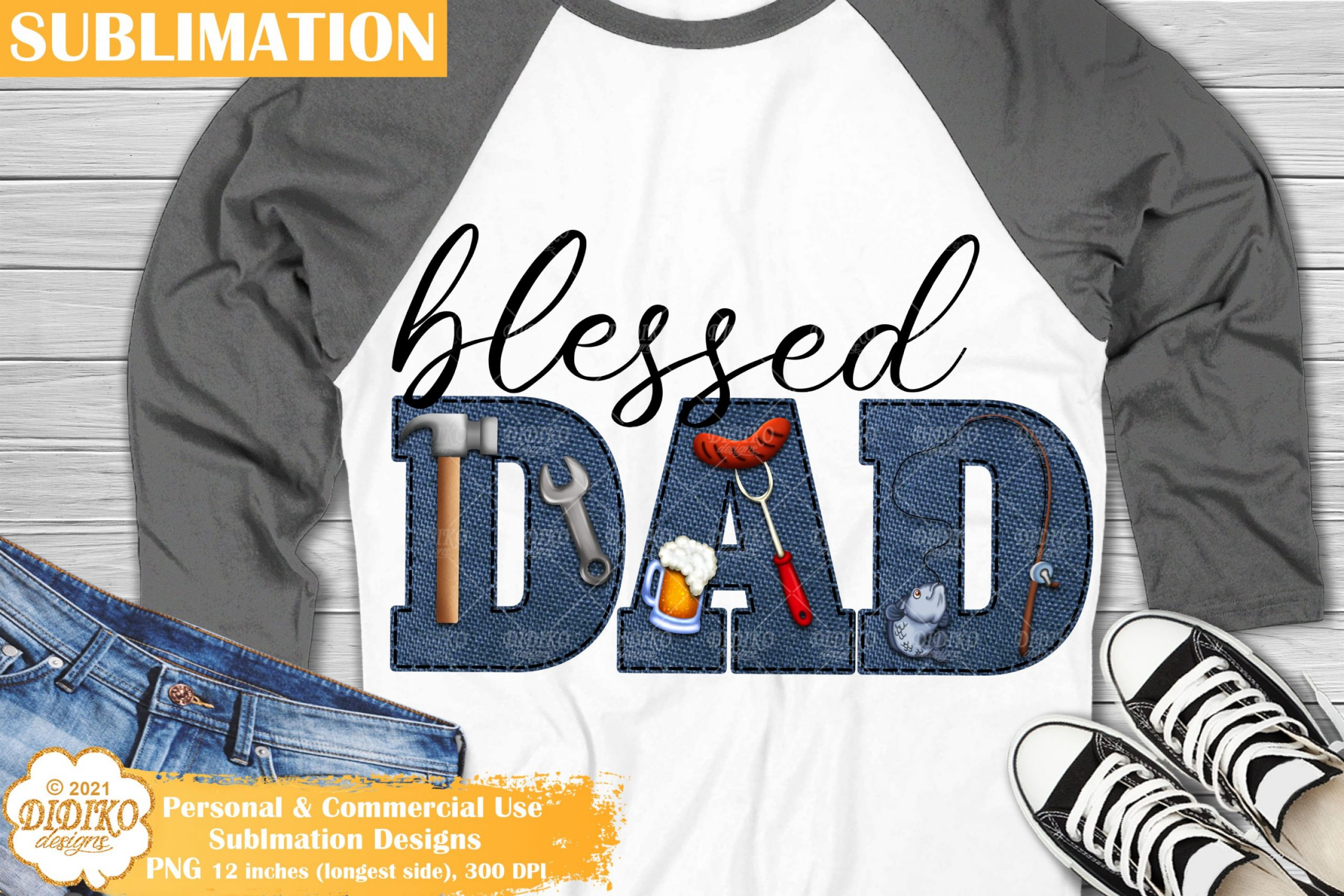 Father's Day Sublimation, Blessed Dad, Dad Life png