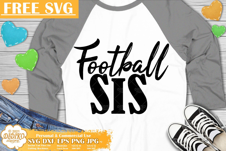 Football Sis Free SVG, American Football Svg Free
