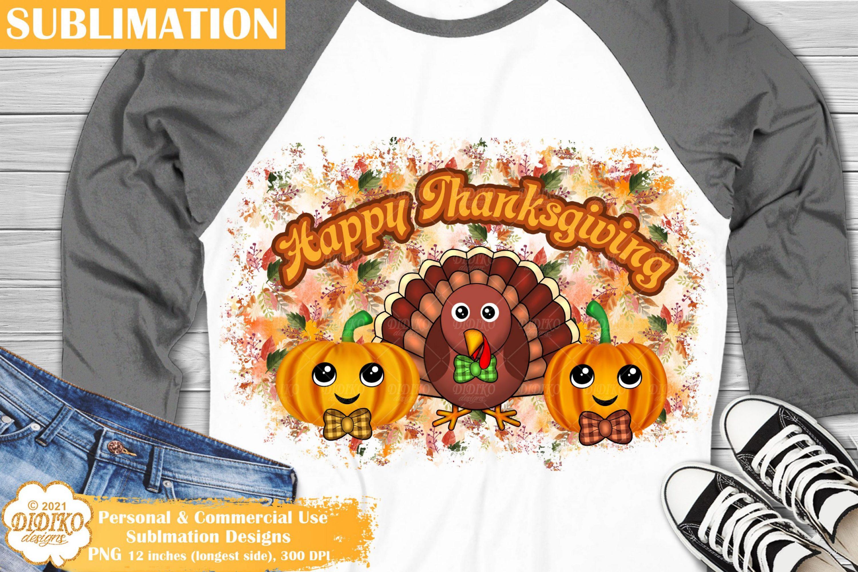 Happy Thanksgiving Sublimation, Pumpkin Png, Turkey